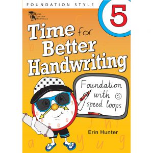 Time for better handwriting! Foundation with speed loops - Erin Hunter - Year 5