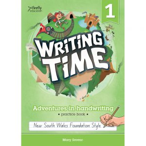 Writing time! Adventures in handwriting practice book - Year 1