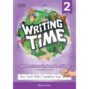 Writing time! Adventures in handwriting practice book - Year 2