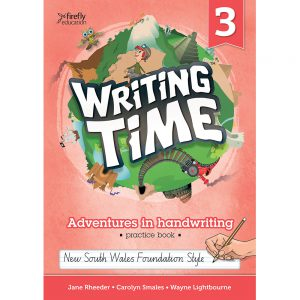 Writing time! Adventures in handwriting practice book - Year 3