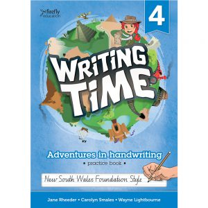 Writing time! Adventures in handwriting practice book - Year 4