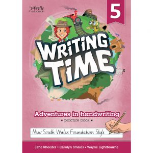 Writing time! Adventures in handwriting practice book - Year 5