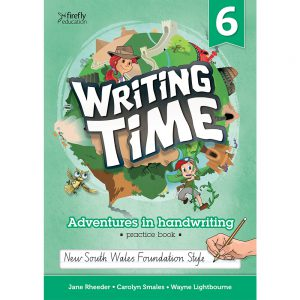 Writing time! Adventures in handwriting practice book - Year 6